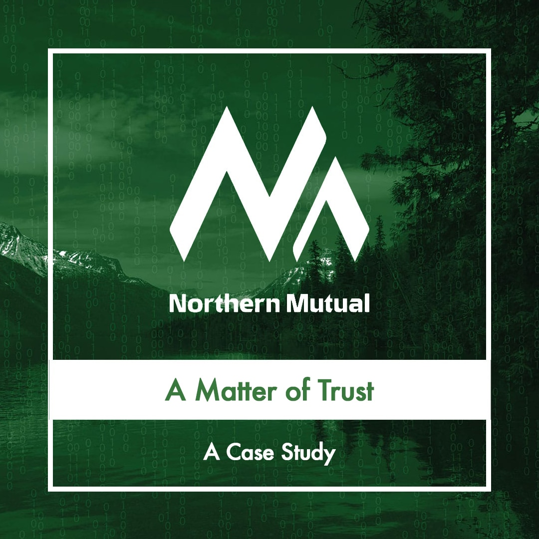 Case Study: Northern Mutual
